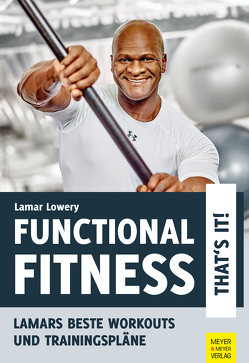 Functional Fitness – That's it! von Lowery,  Lamar