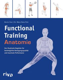 Functional-Training-Anatomie von Carr,  Kevin, Feit,  Mary Kate