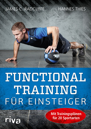 Functional Training für Einsteiger von Radcliffe,  James C., Thies,  Hannes