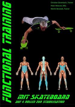 Functional Training mit Skateboard von Beranek,  Martin, Strambach,  Christian, Wiesner,  Peter