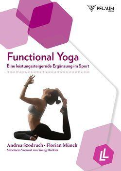 Functional Yoga von Münch,  Florian, Szodruch,  Andrea