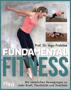 Fundamental Fitness von Froboese,  Ingo