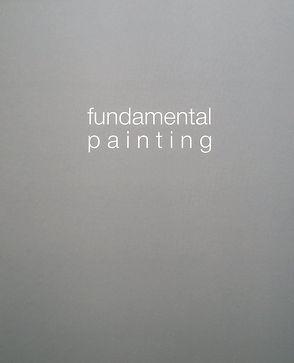 Fundamental Painting von Francese,  Antonio, Honnef,  Klaus, Lagas,  Piet, Rosenow,  Rainer