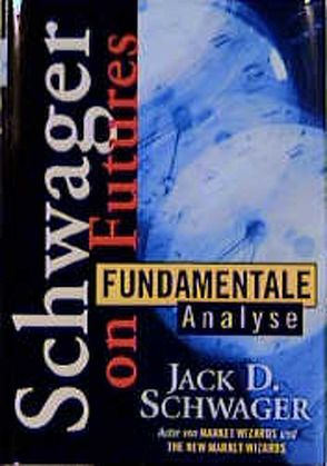 Fundamentale Analyse von Lechner,  Christian, Schwager,  Jack D.