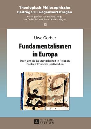 Fundamentalismen in Europa von Gerber,  Uwe