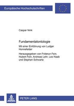 Fundamentalontologie von Fein,  Friderun, Fein,  Hubert, Lehr,  Andreas, Naab,  Leo, Schwartz,  Stephan