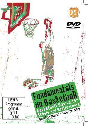 Fundamentals im Basketball von Perneker,  Klaus, Recker,  Christian