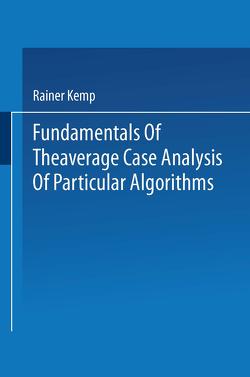 Fundamentals of the Average Case Analysis of Particular Algorithms von Kemp,  Rainer