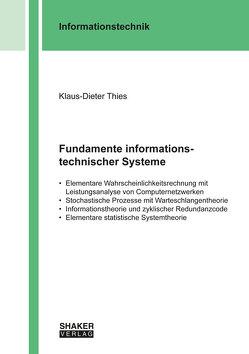 Fundamente informationstechnischer Systeme von Thies,  Klaus-Dieter