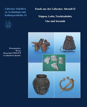 Funde aus der Lübecker Altstadt II von Schneider,  Manfred