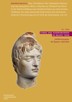Funde und Ausgrabungen im Bezirk Trier 50/2018