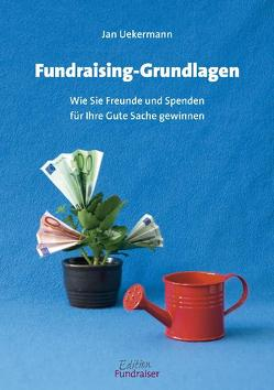 Fundraising-Grundlagen von Uekermann,  Jan