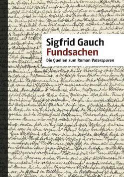 Fundsachen von Gauch,  Sigfrid