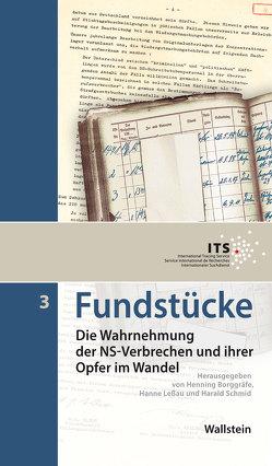 Fundstücke von Borggräfe,  Henning, Leßau,  Hanne, Schmid,  Harald