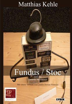 Fundus / Stoc von Cătălin,  Dorian Florescu, Kehle,  Matthias, Pop Traian,  Traian