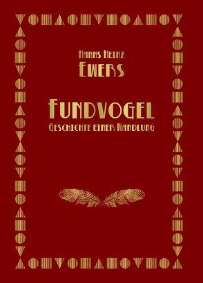 Fundvogel von Ewers,  Hanns Heinz
