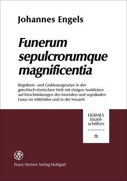 Funerum sepulcrorumque magnificentia von Engels,  Johannes