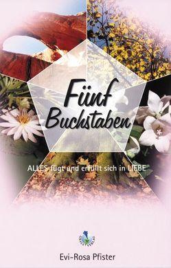 Fünf Buchstaben von Huemer,  Werner, Lukas,  Elisabeth, Pfister,  Evi