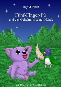 Fünf-Finger-Fú von Ihben,  Ingrid
