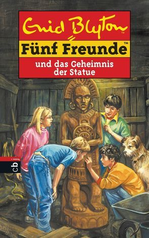 Fünf Freunde und das Geheimnis der Statue von Blyton,  Enid, Christoph,  Silvia, Jung,  Christiane