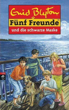 Fünf Freunde und die schwarze Maske von Blyton,  Enid, Christoph,  Silvia, Jung,  Carsten