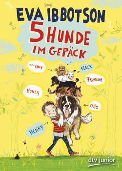 Fünf Hunde im Gepäck von Ibbotson,  Eva, Ludwig,  Sabine, Rentta,  Sharon