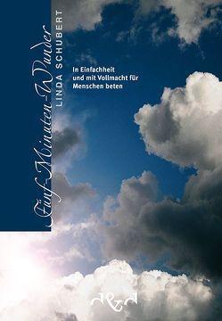 Fünf-Minuten-Wunder von Dörflinger,  Monika, Schubert,  Linda
