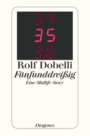 Fünfunddreißig von Dobelli,  Rolf