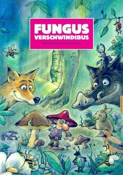 Fungus Verschwindibus von Mast,  Florian