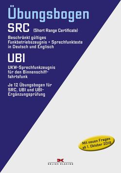 Funkbetriebszeugnis (SRC) / UKW-Sprechfunkzeugnis für den Binnenschifffahrtsfunk (UBI)