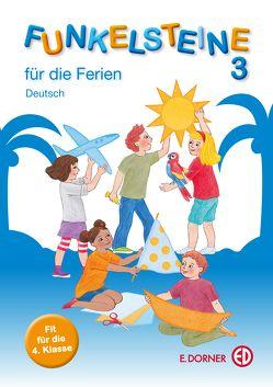 FUNKELSTEINE 3 für die Ferien – Deutsch von Groihofer-Steidl,  Elisabeth, Höfer,  Christine