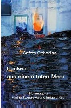 Funken aus einem toten Meer von Obhodjas,  Safeta