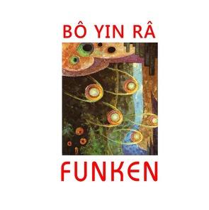 Funken von Erni,  Werner, Yin Râ,  Bô