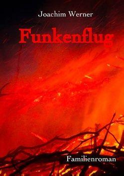 Funkenflug von Werner,  Joachim