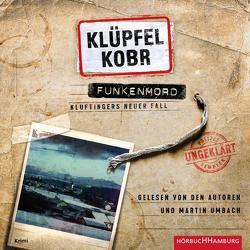 Funkenmord (Ein Kluftinger-Krimi 11) von Klüpfel,  Volker, Kobr,  Michael, Umbach,  Martin