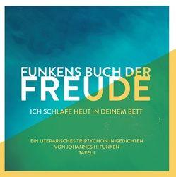 Funkens Buch der Freude von Funken,  Johannes H.