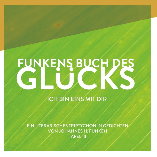 Funkens Buch des Glücks von Funken, Johannes H.: Ich bin