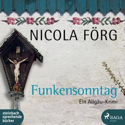Funkensonntag von Förg,  Nicola
