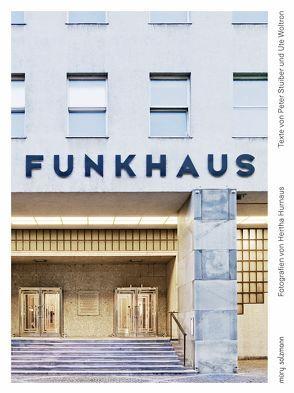 Funkhaus Wien von Hurnaus,  Hertha, Stuiber,  Peter, Woltron,  Ute