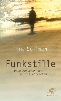 Funkstille von Soliman,  Tina
