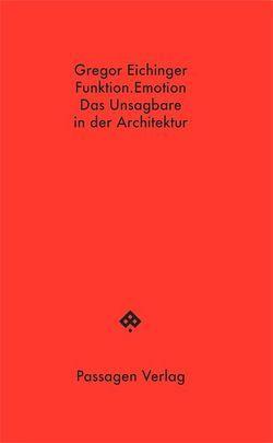 Funktion.Emotion von Eichinger,  Gregor