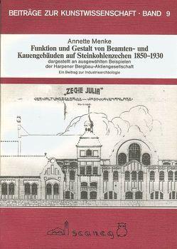 Funktion und Gestalt von Beamten- und Kauengebäuden auf Steinkohlenzechen 1850-1930 dargestellt an ausgewählten Beispielen der Harpener-Bergbau-AG von Menke,  Annette