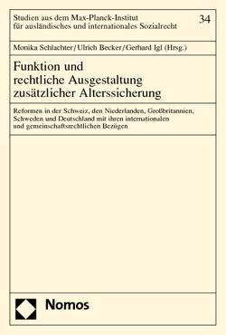 Funktion und rechtliche Ausgestaltung zusätzlicher Alterssicherung von Becker,  Ulrich, Igl,  Gerhard, Schlachter,  Monika