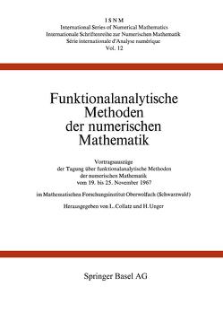Funktionalanalytische Methoden der numerischen Mathematik von Collatz, Unger