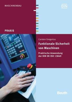 Funktionale Sicherheit von Maschinen von Gregorius,  Carsten