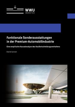 Funktionale Sonderausstattungen in der Premium-Automobilindustrie von Jansen,  Daniel