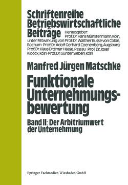Funktionale Unternehmungsbewertung von Matschke,  Manfred Jürgen