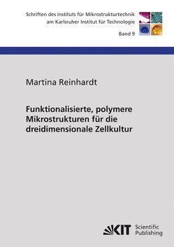 Funktionalisierte, polymere Mikrostrukturen für die dreidimensionale Zellkultur von Reinhardt,  Martina