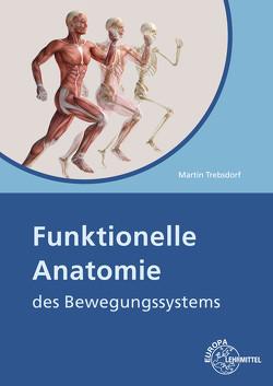 Funktionelle Anatomie von Trebsdorf,  Martin