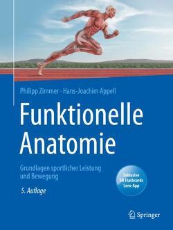 Funktionelle Anatomie von Appell,  Hans-Joachim, Zimmer,  Philipp